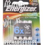 Piles rechargeables VS Piles alcalines